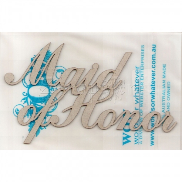 chipboard - Maid of Honor RWL1000641 WOW