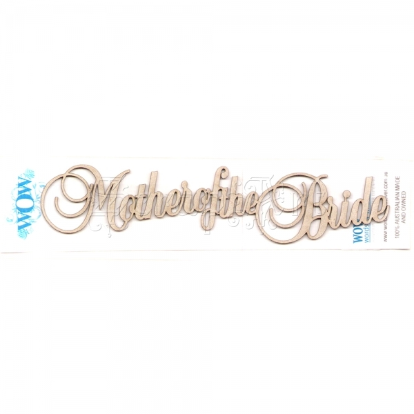 chipboard - Mother of the Bride WOW116 WOW