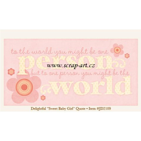 Delightful - Sweet Baby Girl - Quote - Just Dreamy 2