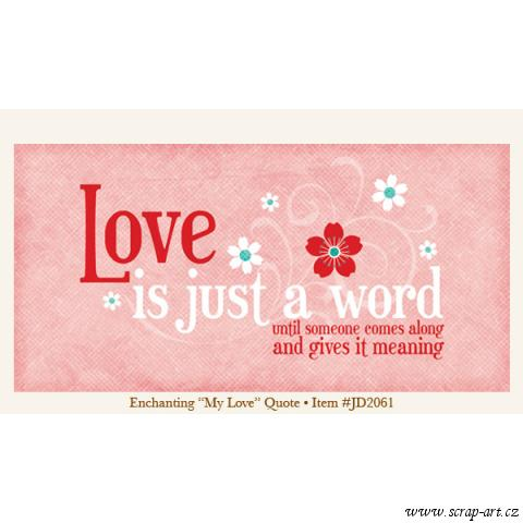 Quote - My Love - Enchanting - Just Dreamy 2