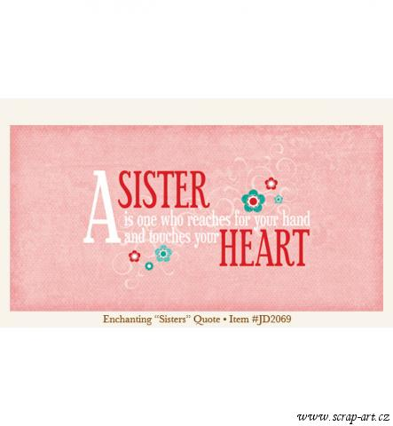 Quote - Sisters - Enchanting - Just Dreamy 2