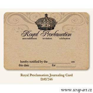 Royal Proclamation  - Journaling Card My Mind´s Eye