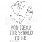 You Mean The World To Me Die - My Favorite Things