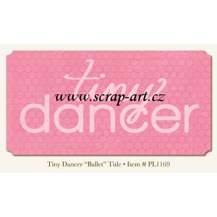 Tiny Dancer- Ballet - Title - Penny Lane