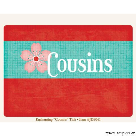 Title - Cousins - Enchanting - Just Dreamy 2
